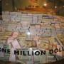 Ever seen a million dollars?