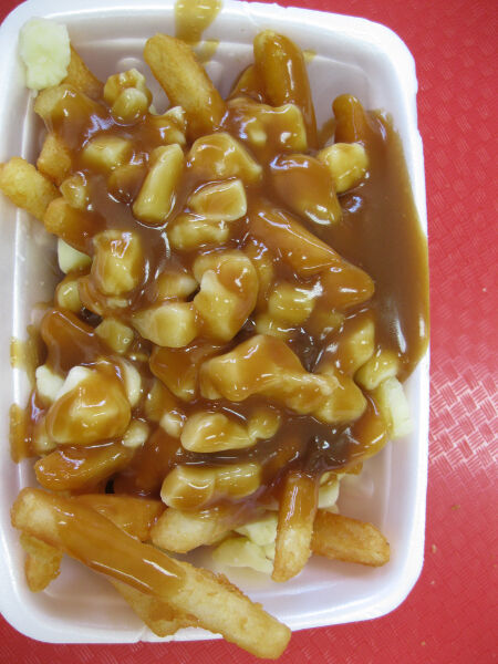 Poutine, Canada's national dish.  French fries, gravy and cheese curds.